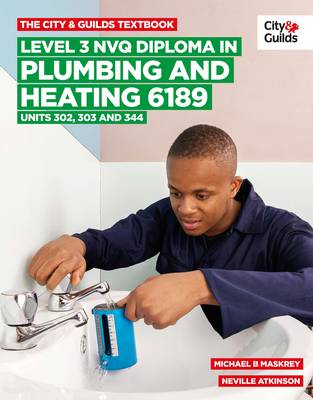 City & Guilds Textbook: Level 3 NVQ Diploma in Plumbing ...
