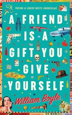 Friend is a Gift you Give Yourself, A