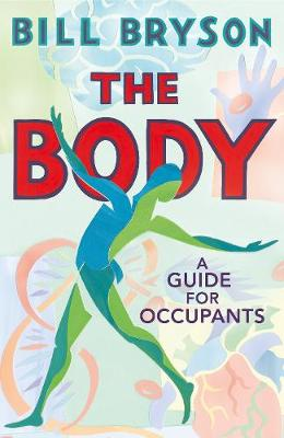 Body, The: A Guide for Occupants – THE SUNDAY TIMES NO...