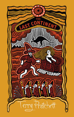 Last Continent, The: (Discworld Novel 22)