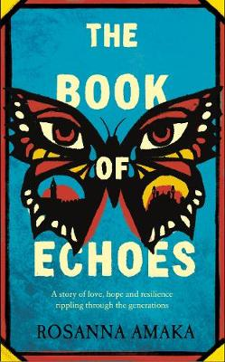 Book Of Echoes, The: The 'powerfully redemptive'...