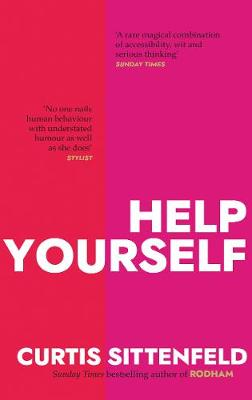 Help Yourself: Three scalding stories from the bestselling a...