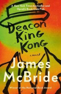 Deacon King Kong: CHOSEN BY BARACK OBAMA AS A FAVOURITE READ