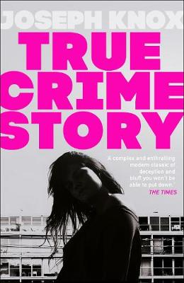 True Crime Story: The Times Number One Bestseller