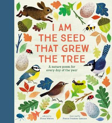 I Am the Seed That Grew the Tree – A Nature Poem for E...
