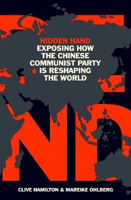 Hidden Hand: Exposing How the Chinese Communist Party is Res...