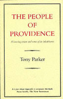 People of Providence: Housing Estate and Some of Its Inhabit...