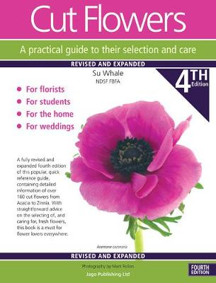 Cut Flowers A practical guide to their selection and care
