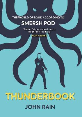Thunderbook: The World of Bond According to Smersh Pod