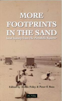 More Footprints in the Sand: local history from The Portobel...