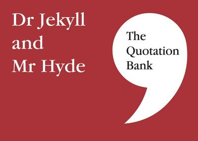 Quotation Bank, The: Dr Jekyll and Mr Hyde GCSE Revision and Study Guide for English Literature 9-1