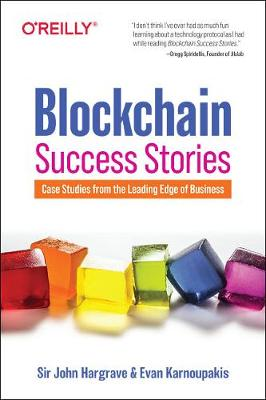 Blockchain Success Stories: Case Studies from the Leading Ed...