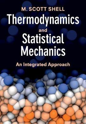 Thermodynamics and Statistical Mechanics: An Integrated Appr...