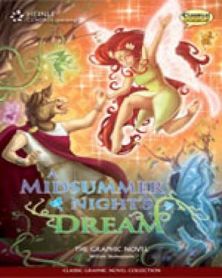 Midsummer Night's Dream, A: Classic Graphic Novel Collection
