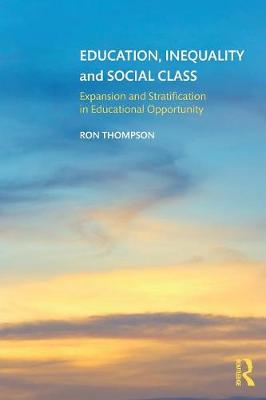 Education, Inequality and Social Class: Expansion and Strati...