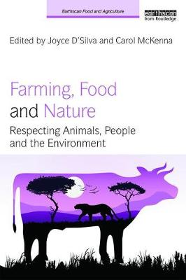 Farming, Food and Nature: Respecting Animals, People and the...