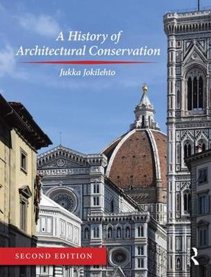 History of Architectural Conservation, A