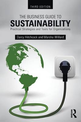 Business Guide to Sustainability, The: Practical Strategies ...