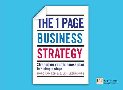 One Page Business Strategy, The: Streamline Your Business Plan in Four Simple Steps