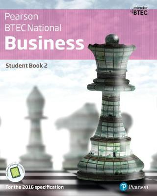 BTEC Nationals Business Student Book 2 + Activebook: For the 2016 specifications