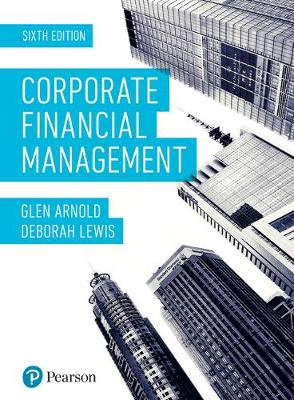 Corporate Financial Management 6th Edition