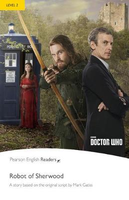 Level 2: Doctor Who: The Robot of Sherwood