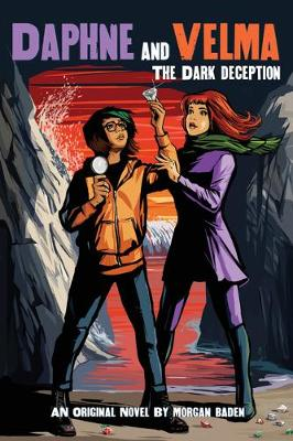 Dark Deception (Daphne and Velma Novel #2), The