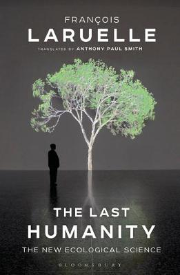 Last Humanity, The: The New Ecological Science