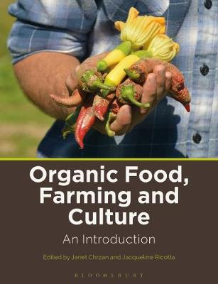 Organic Food, Farming and Culture: An Introduction
