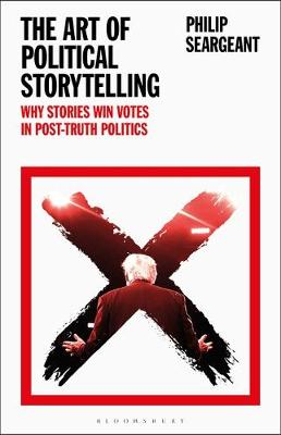 Art of Political Storytelling, The: Why Stories Win Votes in...