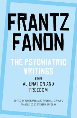 Psychiatric Writings from Alienation and Freedom, The