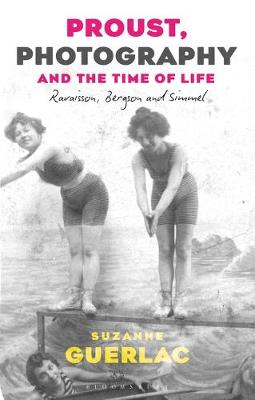 Proust, Photography, and the Time of Life: Ravaisson, Bergson, and Simmel