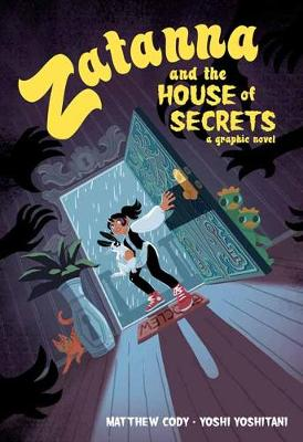 Zatanna and the House of Secrets
