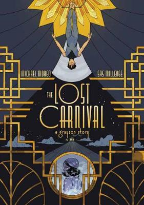Lost Carnival, The: A Dick Grayson Graphic Novel