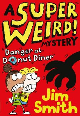 Super Weird! Mystery: Danger at Donut Diner, A