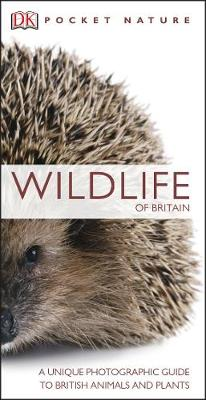 Pocket Nature Wildlife of Britain: A Unique Photographic Gui...