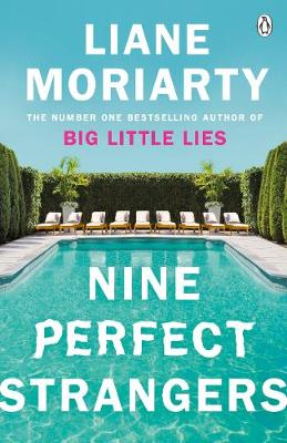 Nine Perfect Strangers: The Number One Sunday Times bestsell...