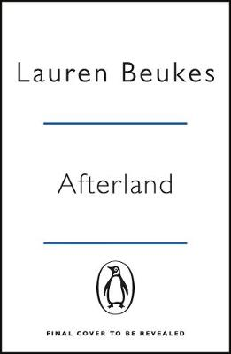 Afterland: A gripping new post-apocalyptic thriller from the...