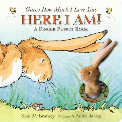 Guess How Much I Love You: Here I Am A Finger Puppet Book: H...