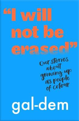 """I Will Not Be Erased"": Our stories about growin..."