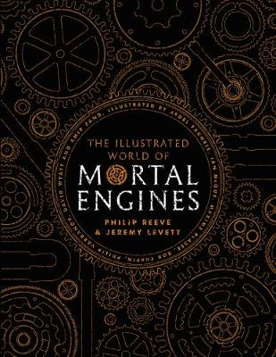 Illustrated World of Mortal Engines, The