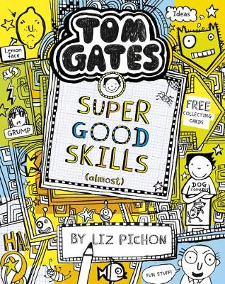 Tom Gates: Super Good Skills (Almost…)