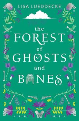 Forest of Ghosts and Bones, The
