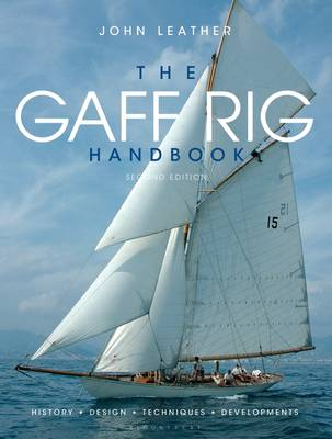 Gaff Rig Handbook, The: History, Design, Techniques, Develop...