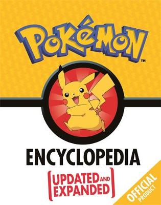 Official Pokemon Encyclopedia, The: Updated and Expanded