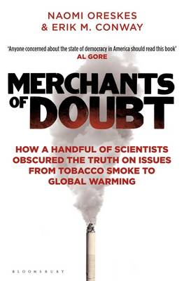 Merchants of Doubt: How a Handful of Scientists Obscured the...