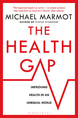 Health Gap, The: The Challenge of an Unequal World