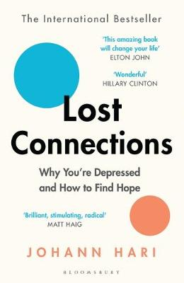 Lost Connections: Why You're Depressed and How to Find...