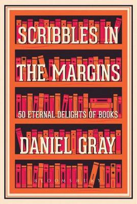 Scribbles in the Margins: 50 Eternal Delights of Books SHORT...