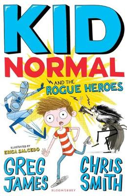 Kid Normal and the Rogue Heroes: Kid Normal 2
